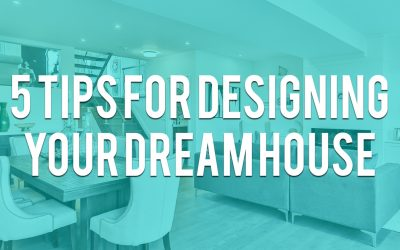 5 tips for designing your dream house